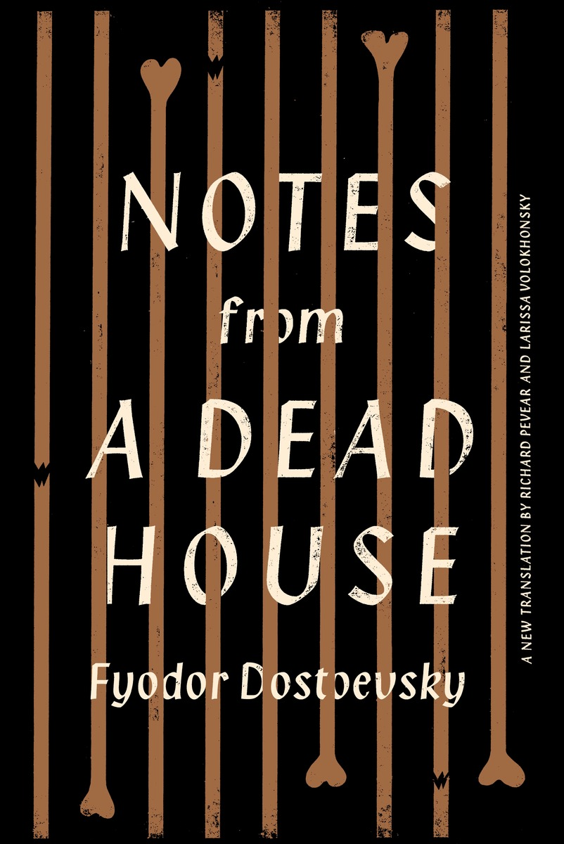 NOTES FROM A DEAD HOUSE dostoevsky f the gambler and the house of the dead