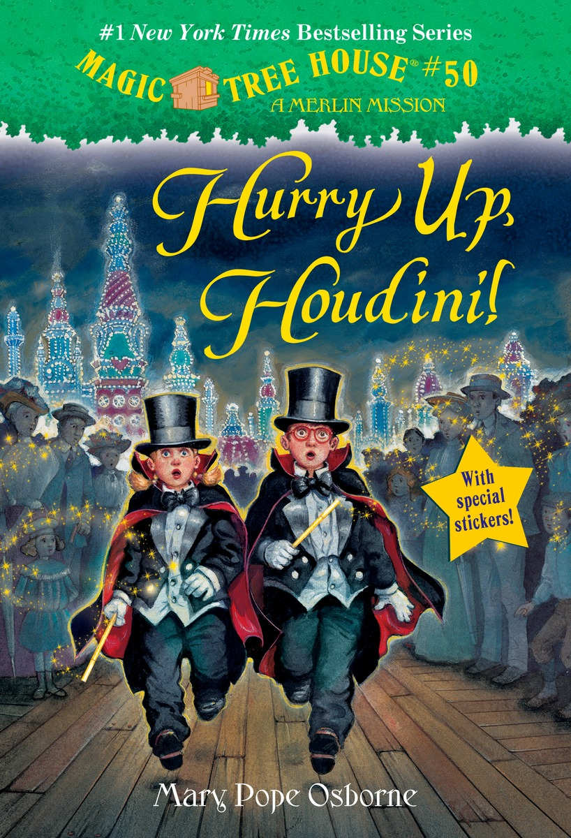 HURRY UP, HOUDINI (MTH#50) mary pope osborne magic tree house 2 the knight at dawn full color edition