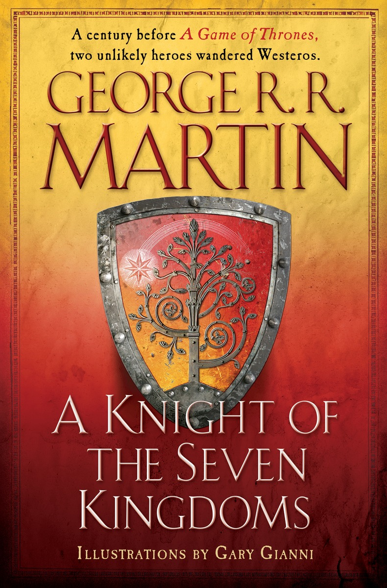 A Knight of the Seven Kingdoms a knight of the seven kingdoms