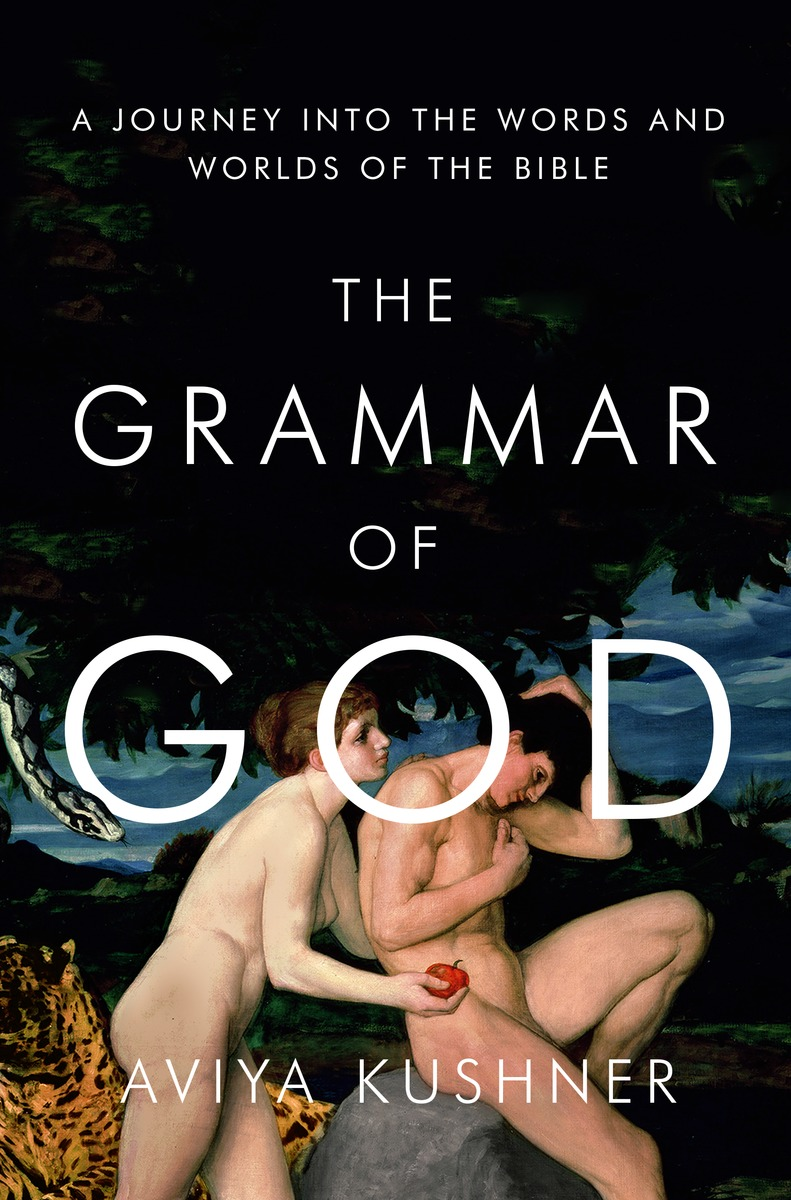 GRAMMAR OF GOD, THE