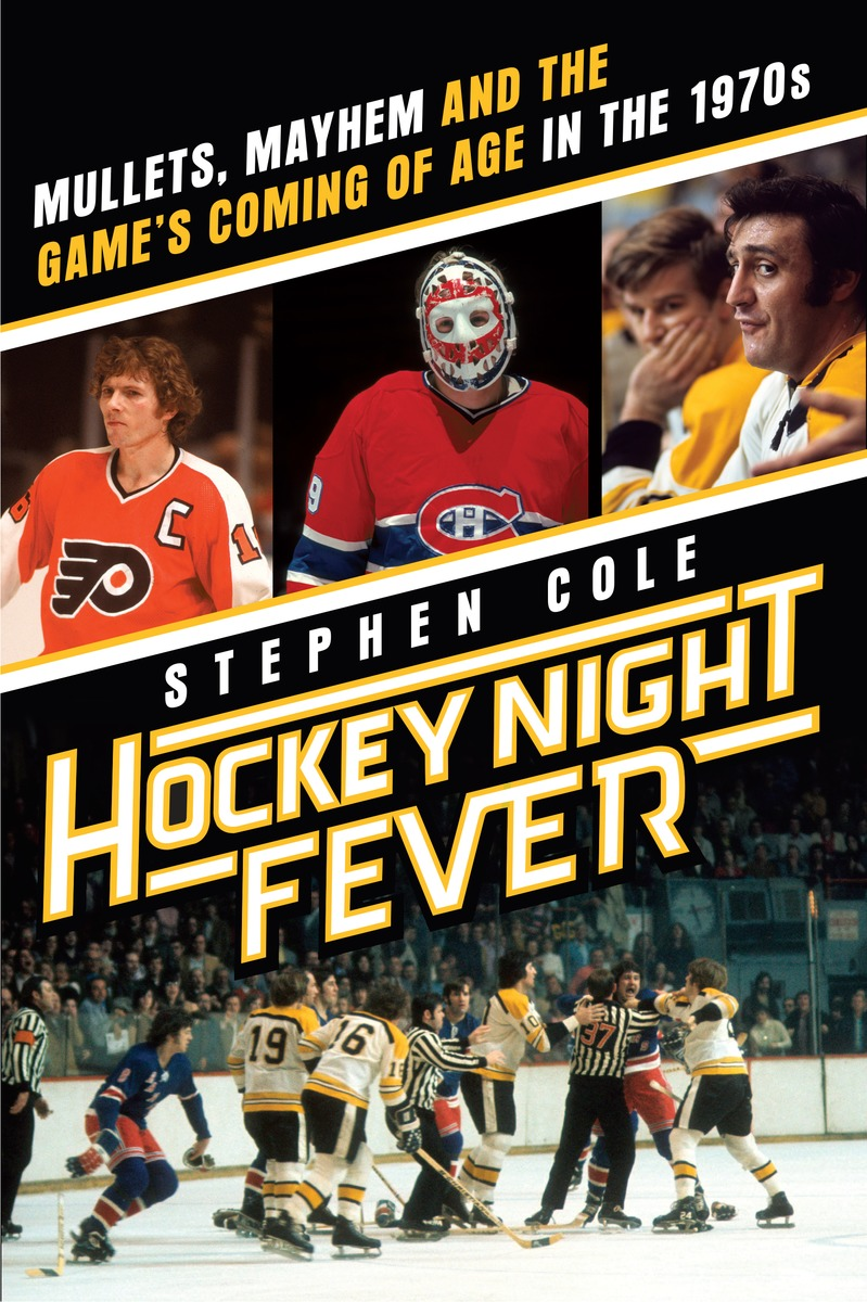 HOCKEY NIGHT FEVER how hockey explains canada the sport that defines a country