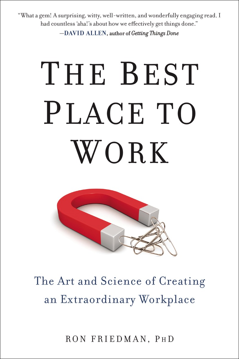 BEST PLACE TO WORK stephen denning the leader s guide to radical management reinventing the workplace for the 21st century