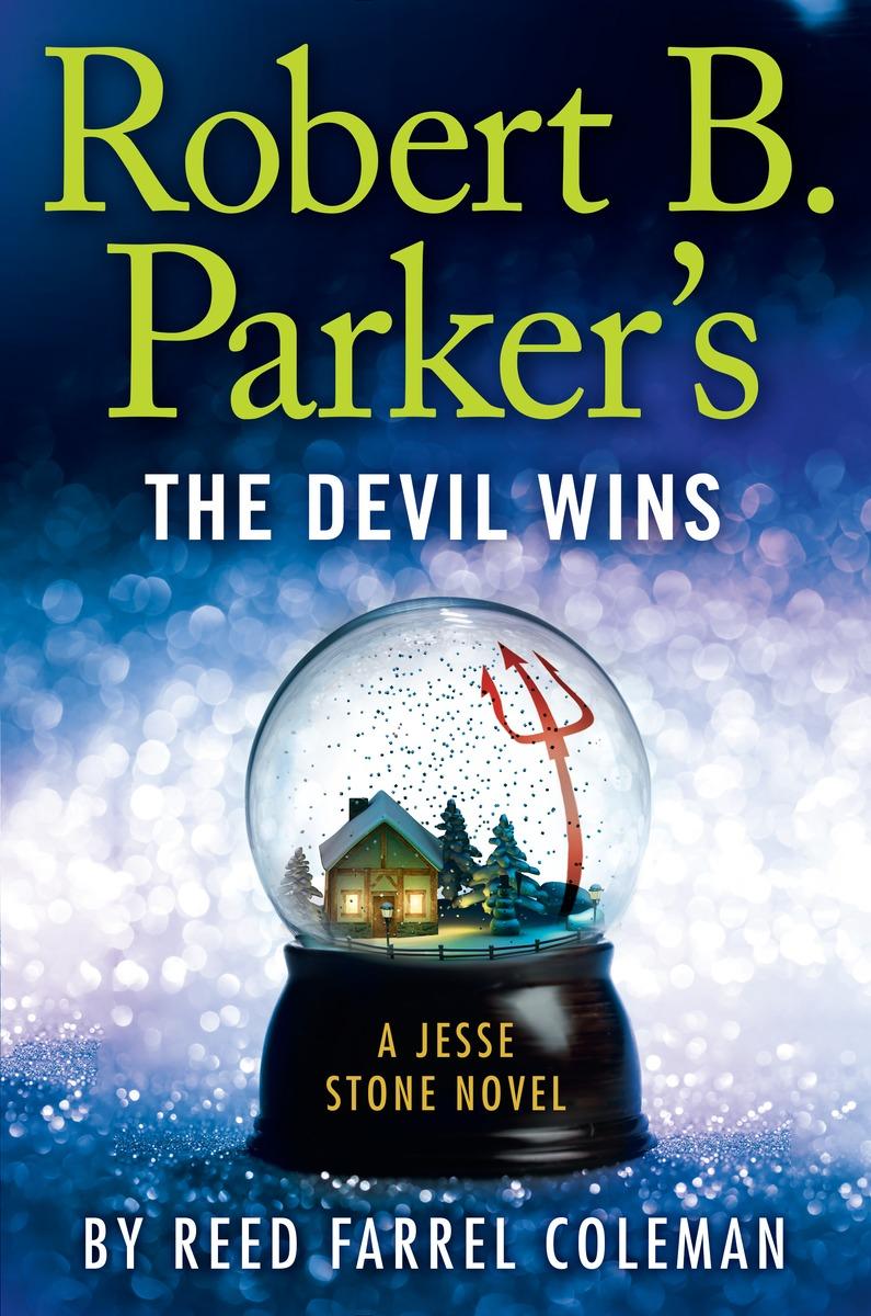 R. B. PARKER'S THE DEVIL WINS r b parker s the devil wins