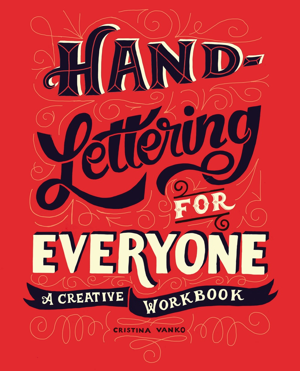 HAND-LETTERING FOR EVERYONE hand lettering for everyone