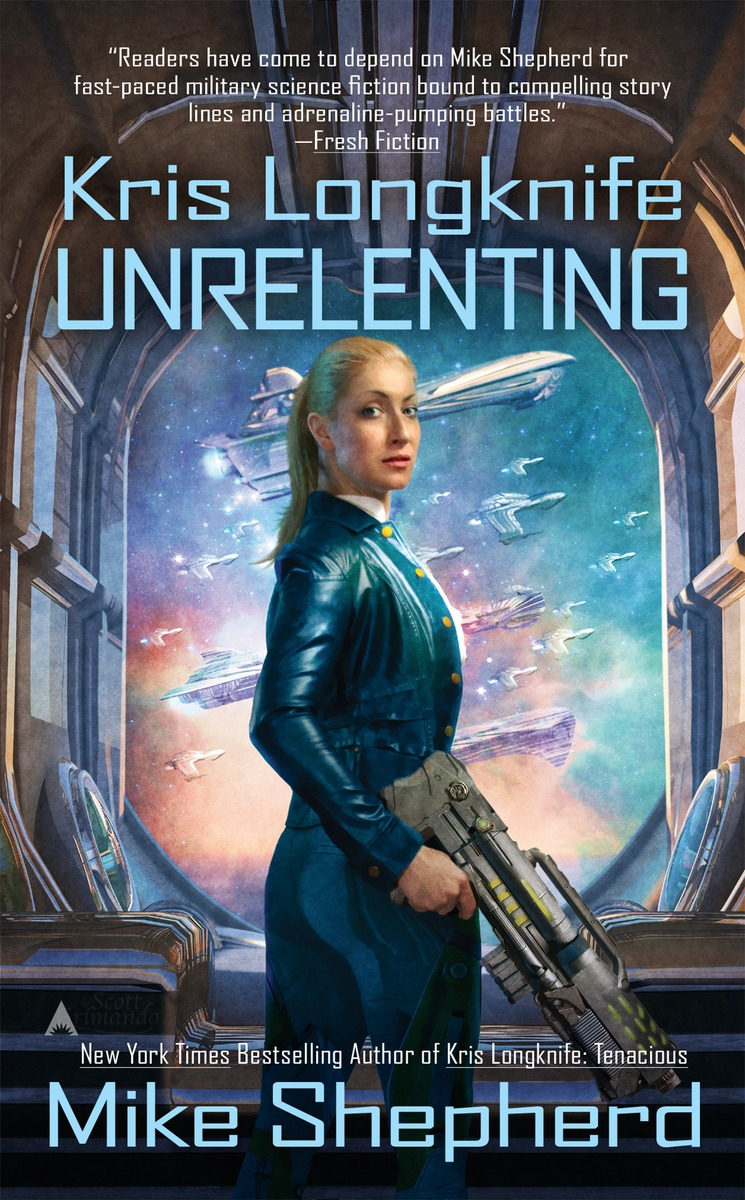 KRIS LONGKNIFE: UNRELENTING aliens colonial marines