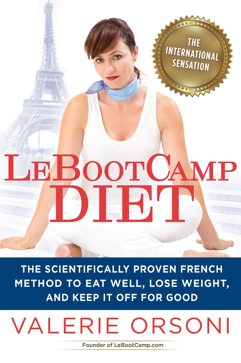 LEBOOTCAMP DIET the eatingwell diet – introducing the university–tested vtrim weight–loss program
