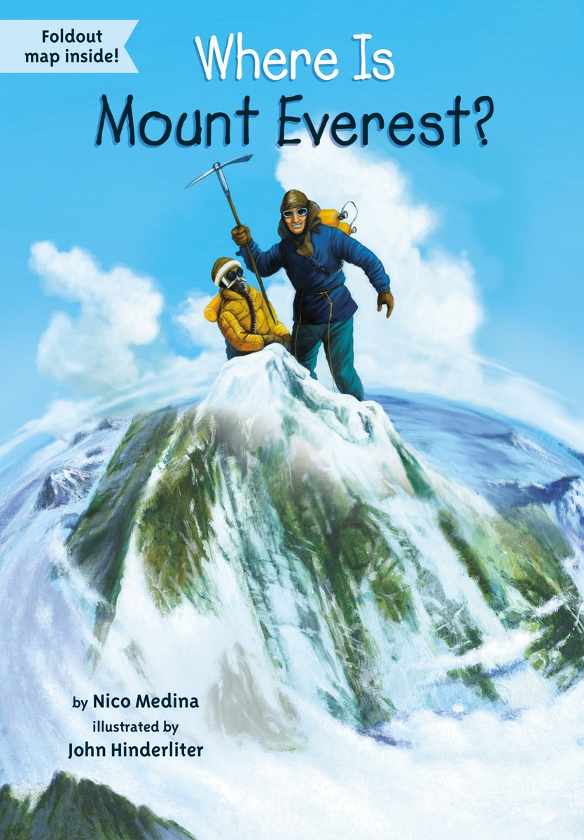 WHERE IS MOUNT EVEREST? higher than the eagle soars a path to everest