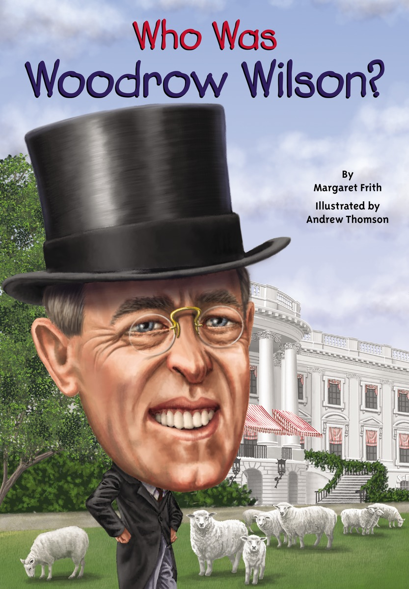 WHO WAS WOODROW WILSON? a faustian foreign policy from woodrow wilson to george w bush
