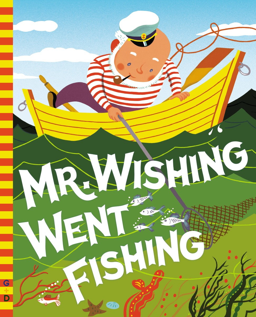 MR. WISHING WENT FISHING wish for a fish