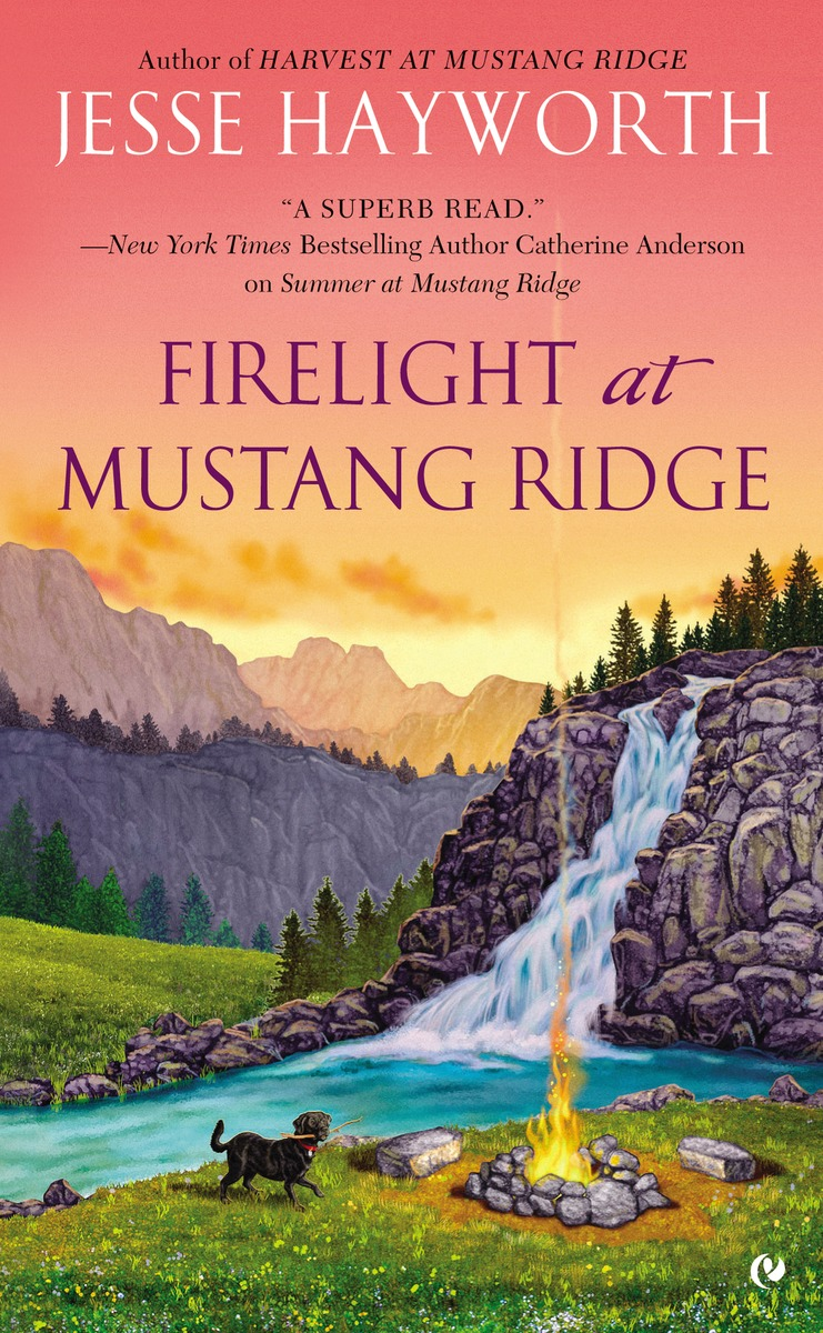 FIRELIGHT AT MUSTANG RIDGE what she left