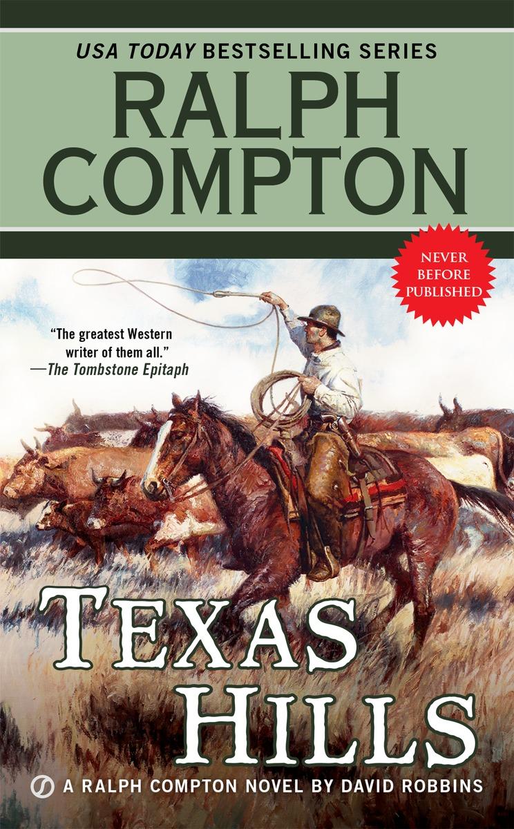 RALPH COMPTON TEXAS HILLS ralph compton ride the hard trail