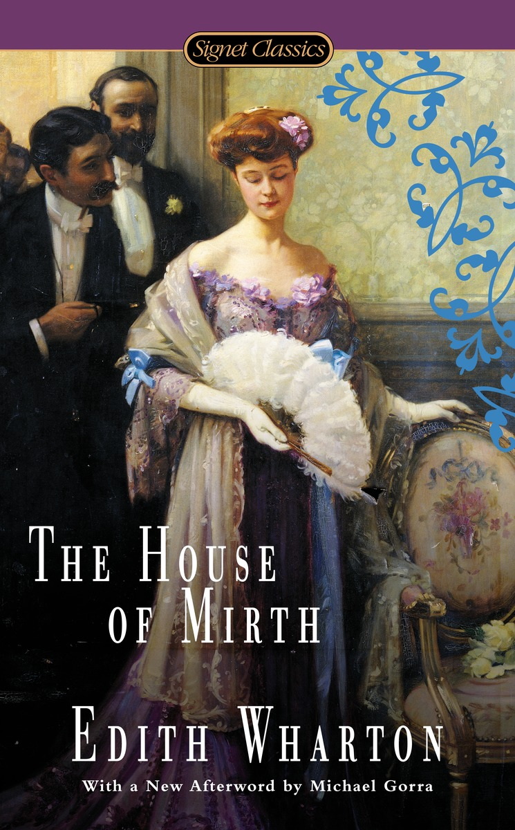 HOUSE OF MIRTH the house of mirth