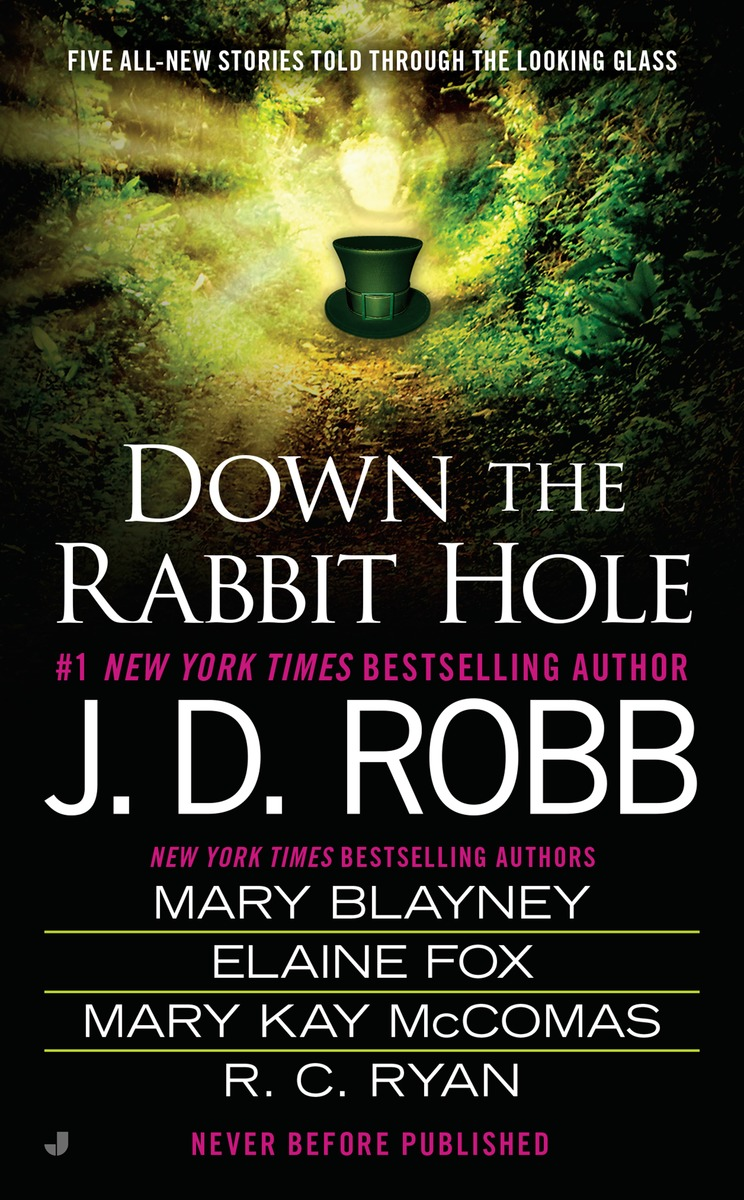 DOWN THE RABBIT HOLE down the rabbit hole