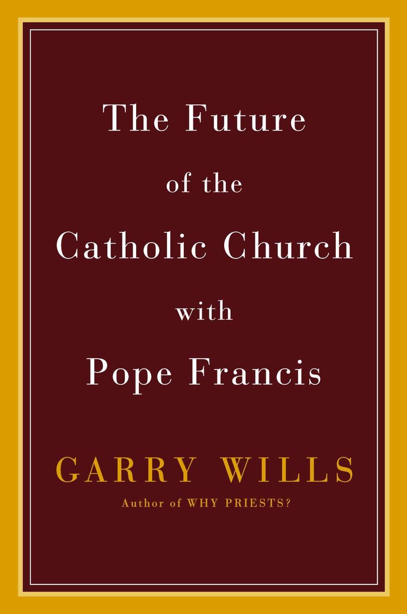 FUTURE OF THE CATHOLIC CHURCH