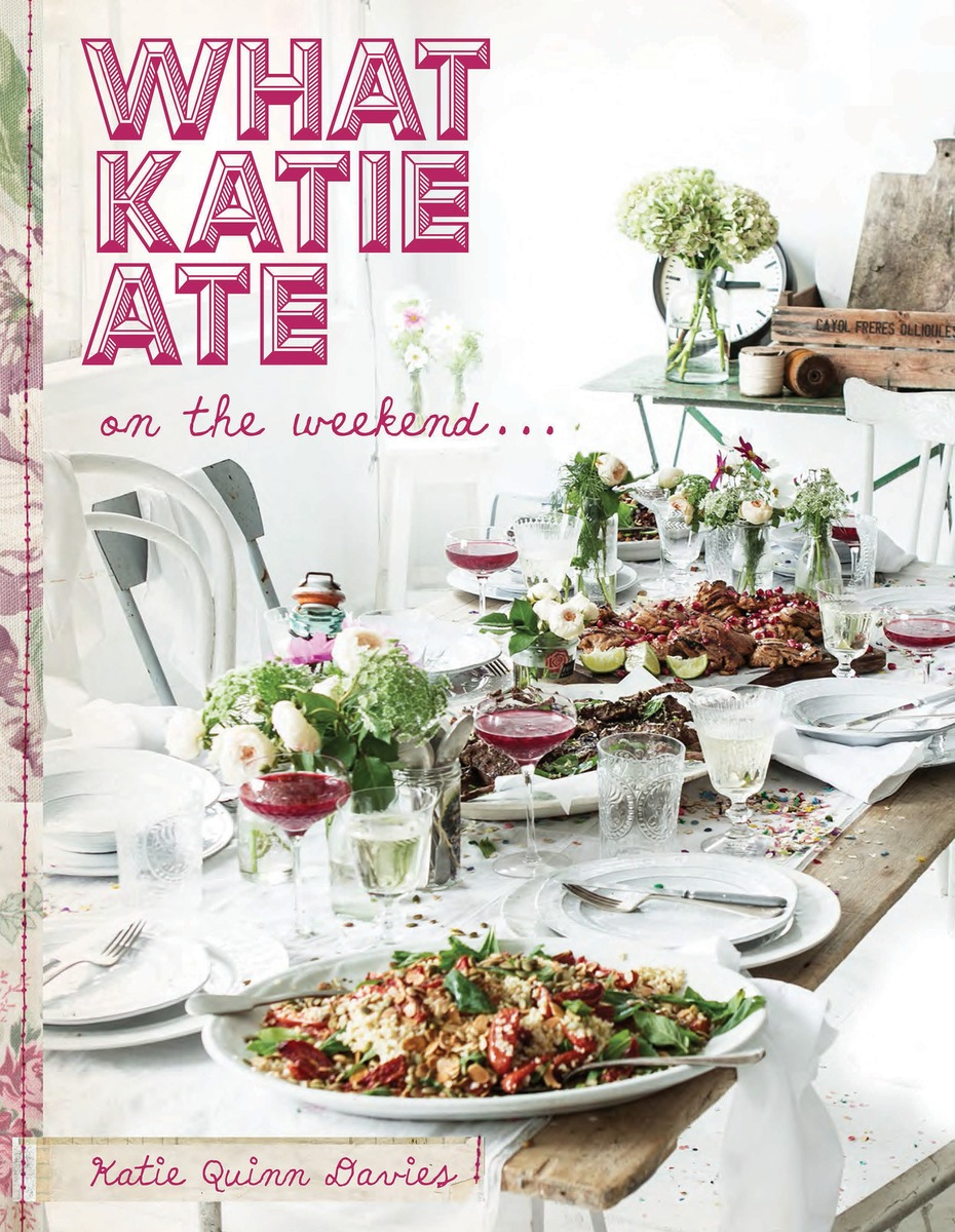 цена на What Katie Ate on the Weekend