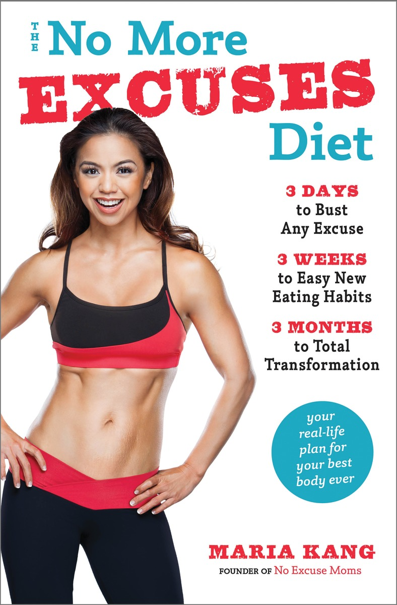 NO MORE EXCUSES DIET, THE