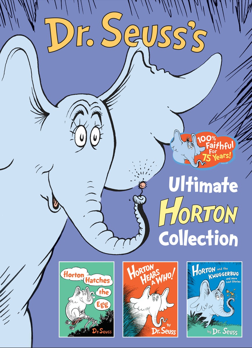 Dr. Seuss's Ultimate Horton Collection horton and the kwuggerbug and more lost stories