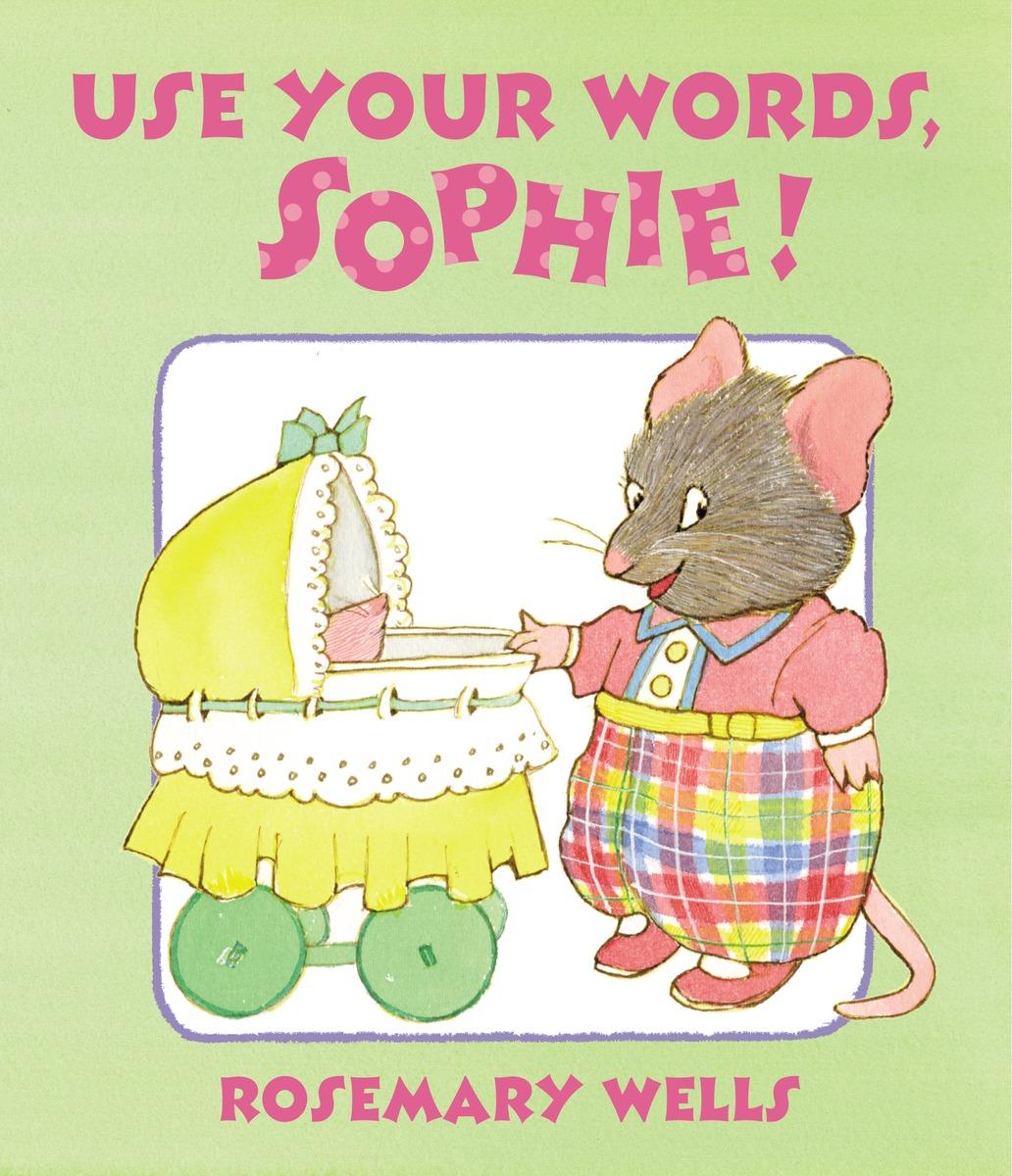 Купить USE YOUR WORDS, SOPHIE,