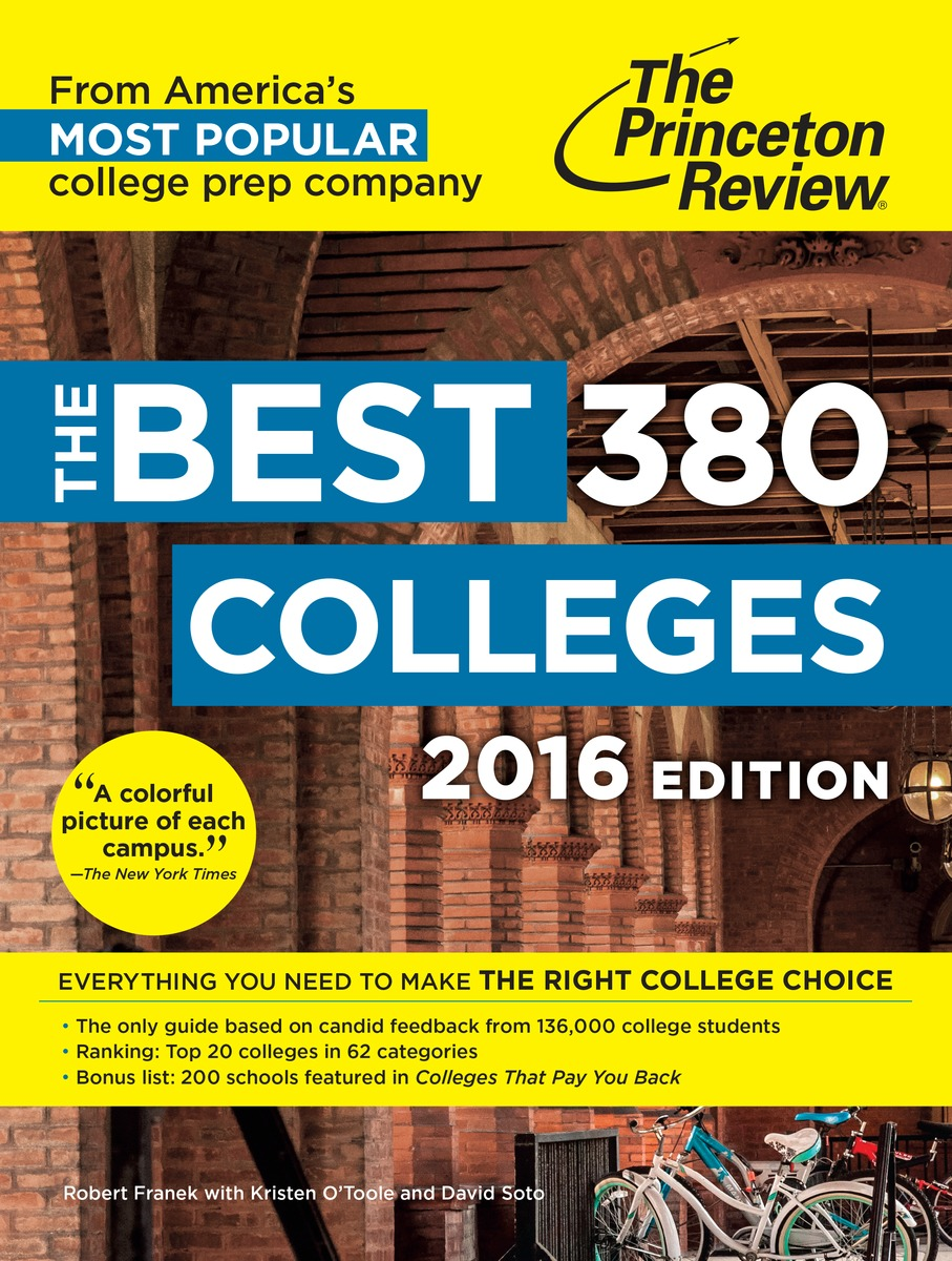 BEST 380 COLLEGES 2016 princeton review best 380 colleges 2016