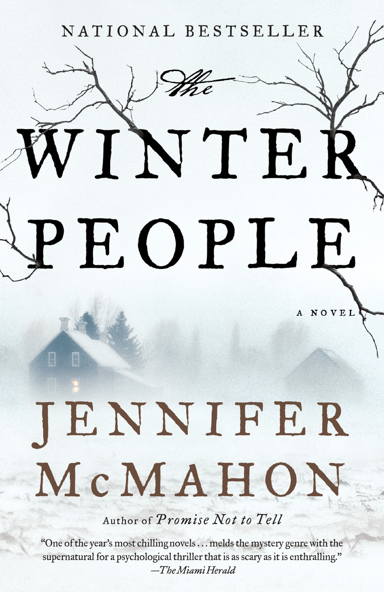 WINTER PEOPLE, THE mcmahon j the winter people a novel