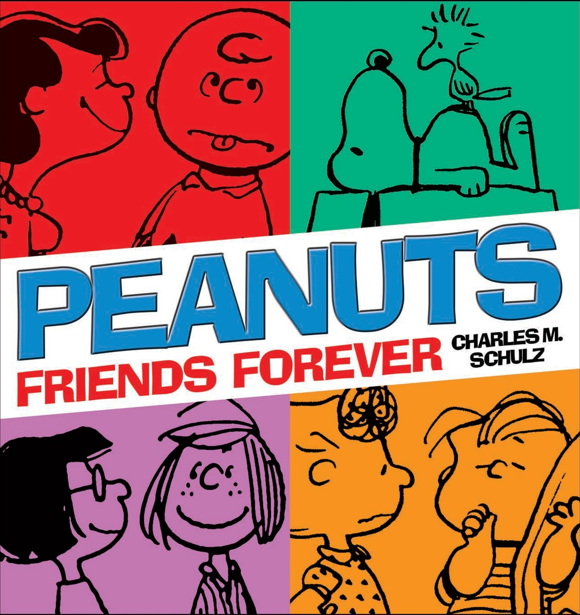 PEANUTS: FRIENDS FOREVER friends forever