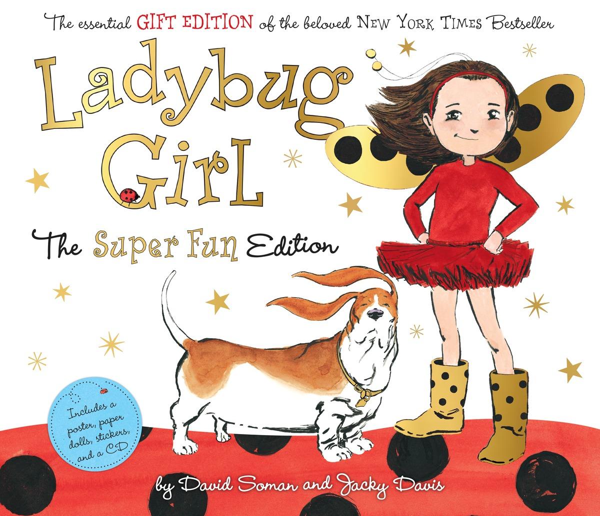 LADYBUG GIRL: SUPER FUN ED nature girl