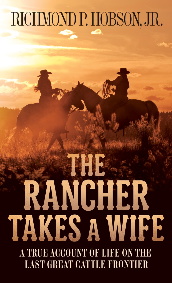 RANCHER TAKES A WIFE, THE