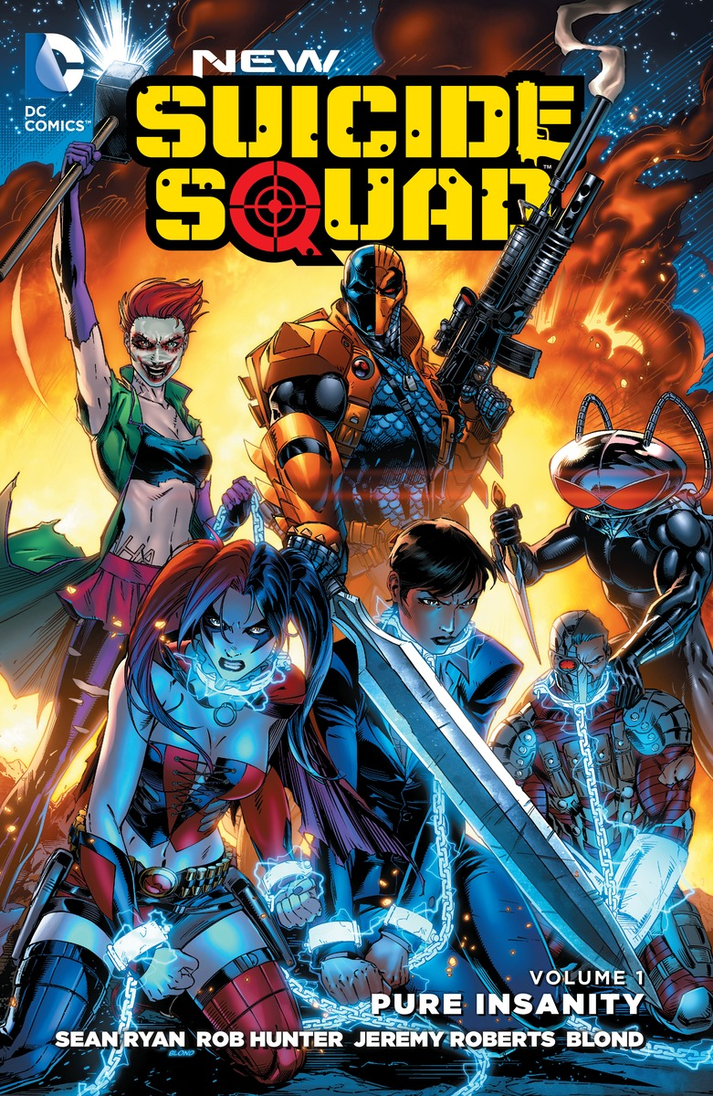 NEW SUICIDE SQUAD VOL. 1 suicide squad vol 3 burning down the house rebirth