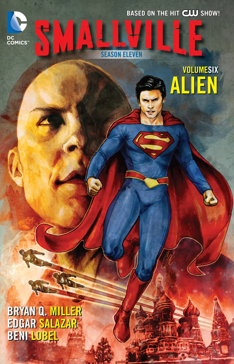 Smallville: Season Eleven: Volume 6: Alien bryan q miller smallville season 11 vol 5 olympus