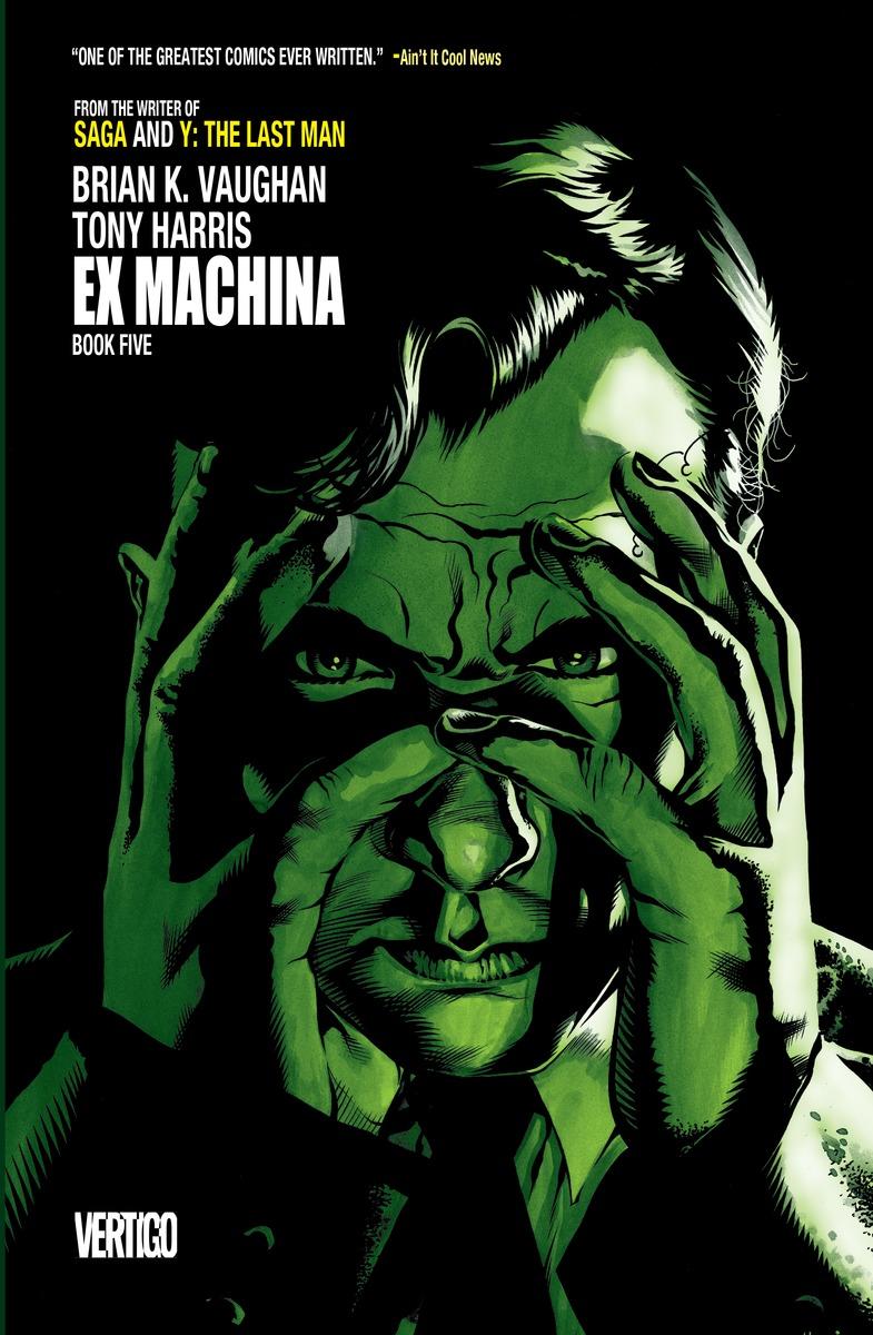 EX MACHINA BOOK FIVE ex machina book 2