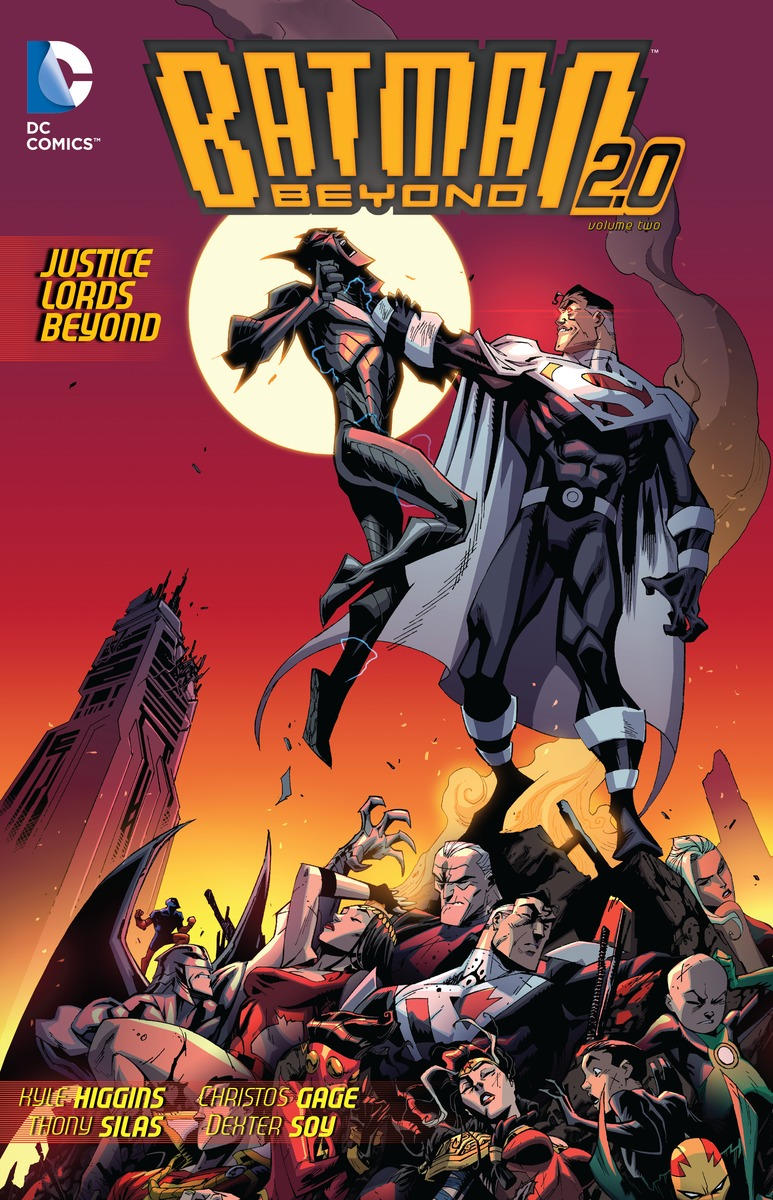 Batman Beyond 2.0: Volume 2: Justice Lords Beyond greg pak batman superman volume 1 cross world