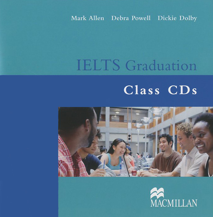 IELTS Graduation: Class Audio CDs (аудиокурс на 2 CD) mcgarry f mcmahon p geyte e webb r get ready for ielts teacher s guide pre intermediate to intermediate ielts band 3 5 4 5 mp3
