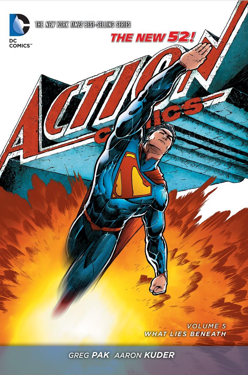 SUPERMAN - ACTION COMICS V5 greg pak superman action comics volume 5 what lies beneath