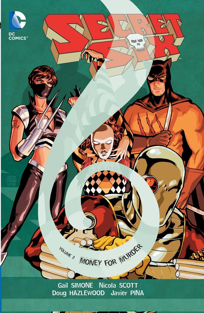Secret Six: Volume 2: Money For Murder nexus confessions volume six