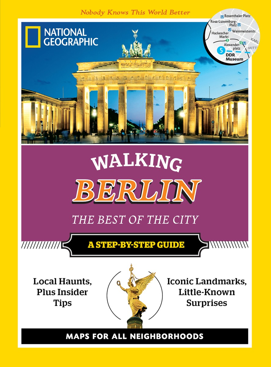 NGEO WALKING BERLIN walking paris the best of the city a step by step guide