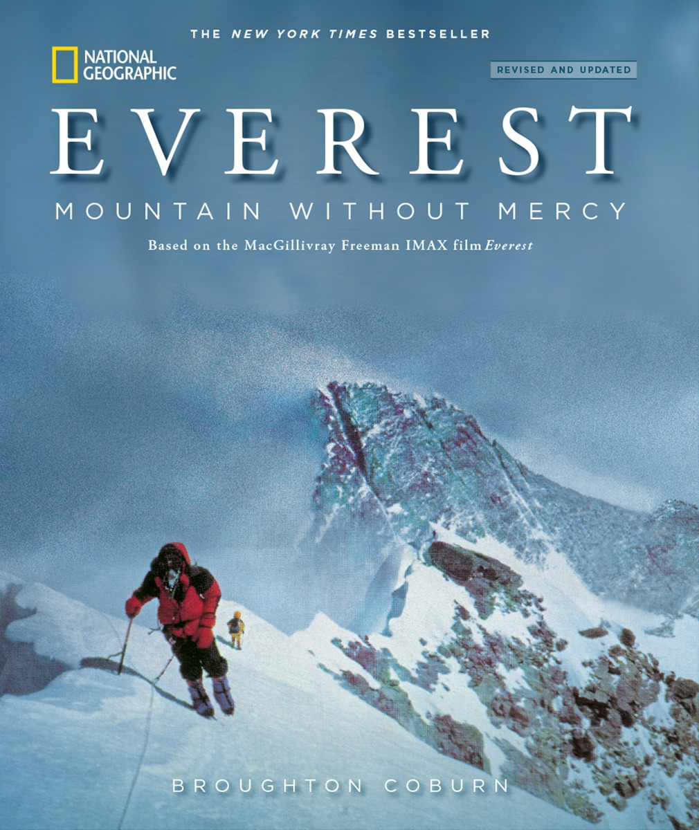 Everest: Mountain without Mercy into thin air a personal account of the everest disaster