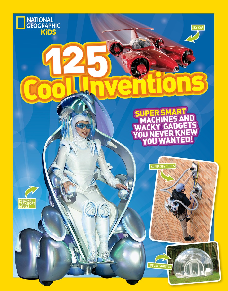 125 Cool Inventions: Super Smart Machines and Wacky Gadgets You Never Knew You Wanted! kenji kawakami 99 more unuseless japanese inventions