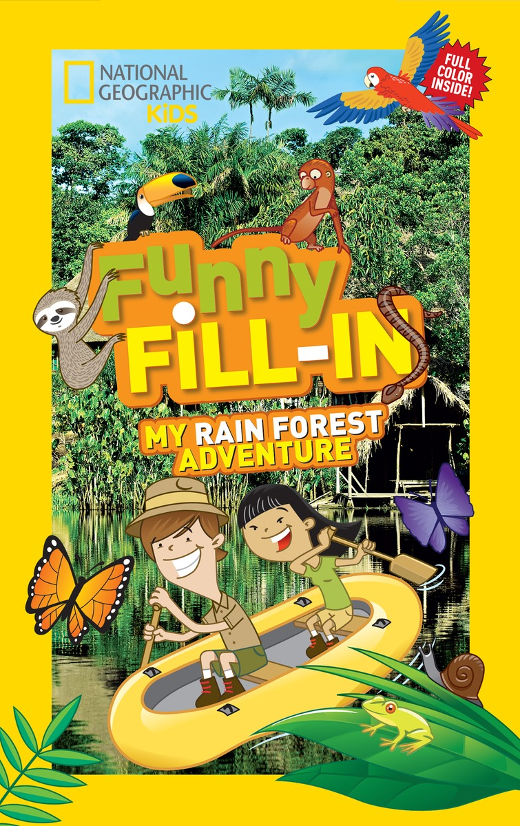 FUNNY FILL-IN: RAIN FOREST swing sloth explore the rain forest