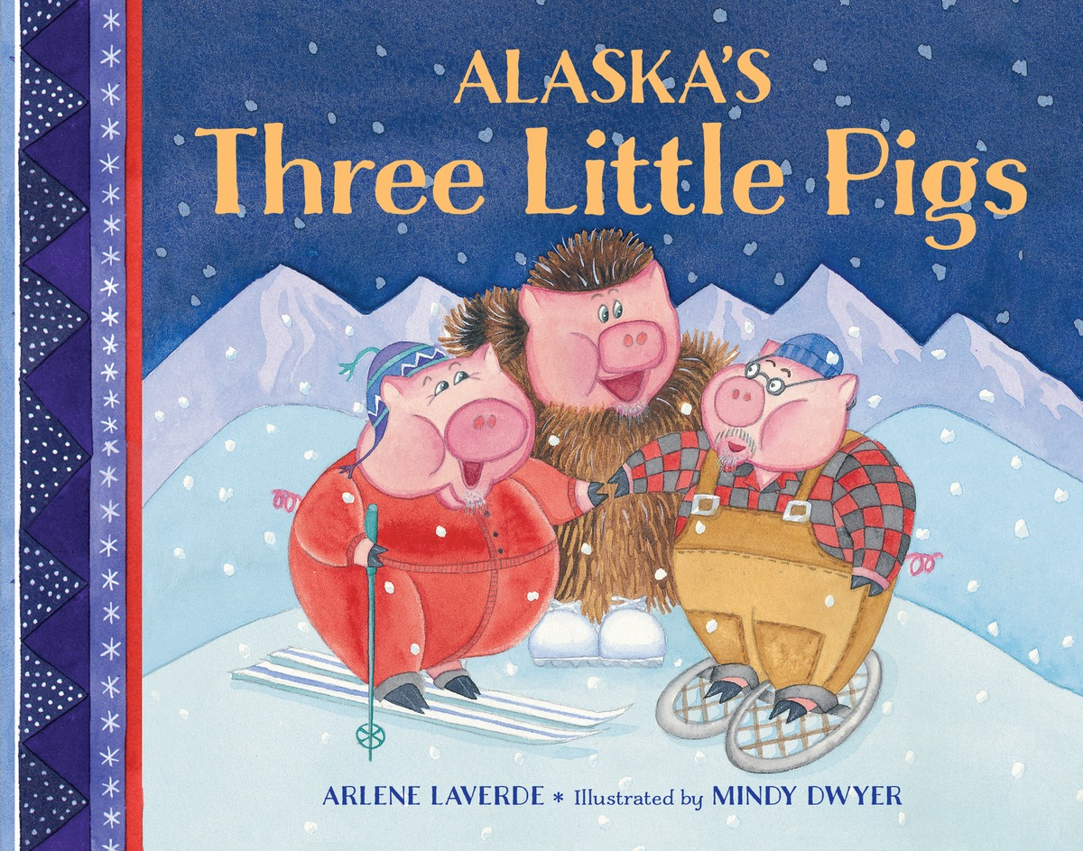 ALASKA'S THREE LITTLE PIGS rdr three little pigs