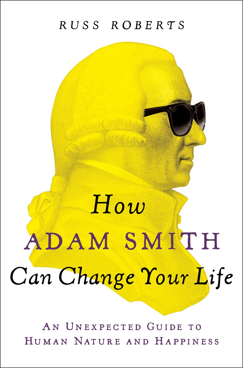 HOW ADAM SMITH CAN CHANGE YOUR