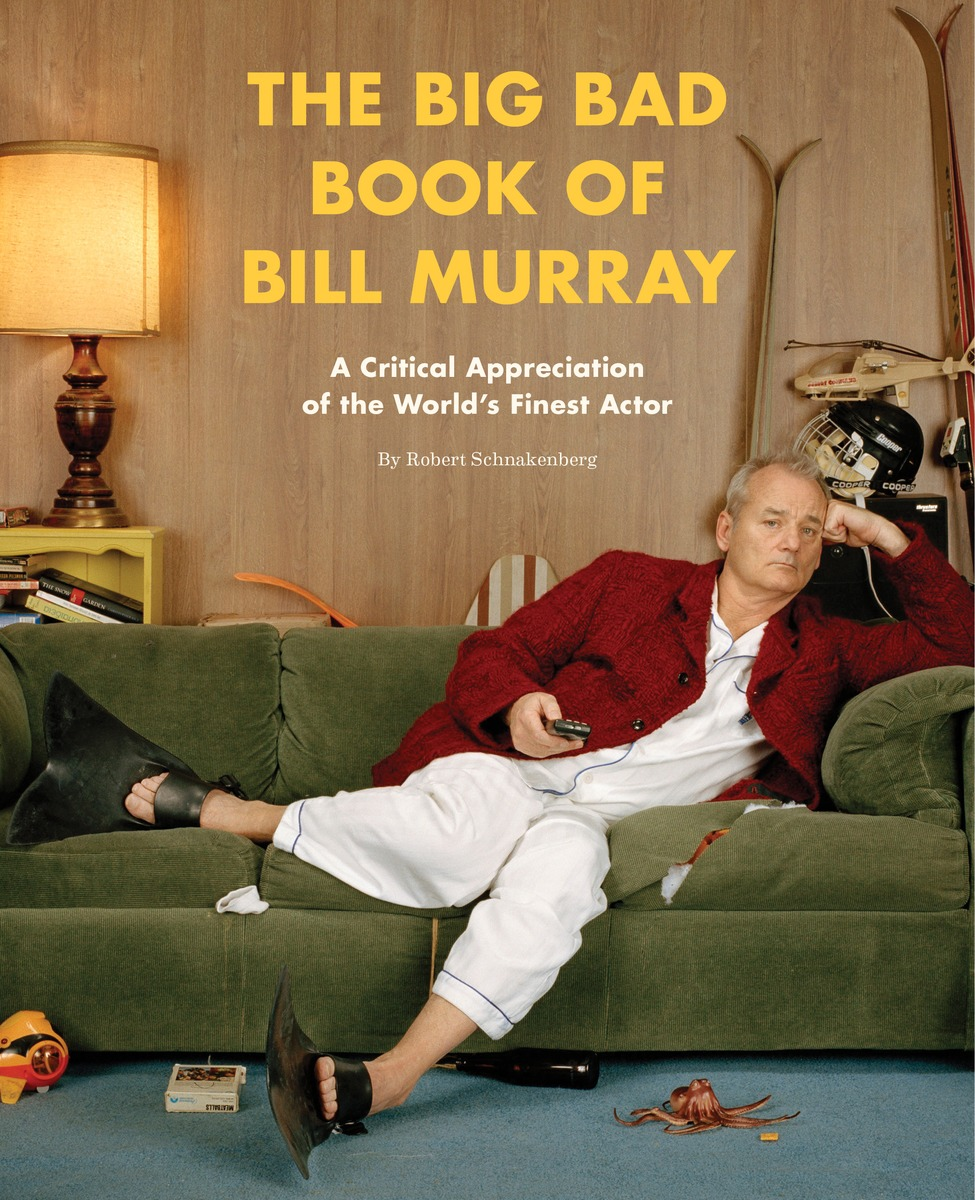 The Big Bad Book of Bill Murray: A Critical Appreciation of the World's Finest Actor jimmy evens equitable life payments bill