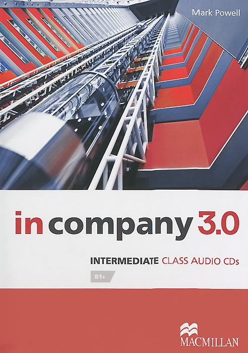 In Company 3.0: Intermediate: Level В1 (аудиокурс на 2 CD) change up intermediate teachers pack 1 audio cd 1 cd rom test maker