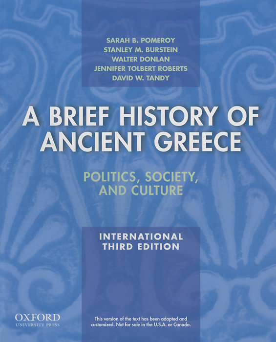 A Brief History of Ancient Greece: Politics, Society, and Culture a brief history of seven killings