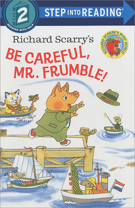 Be Careful, Mr. Frumble!: Step 2 lessons in laughing out loud