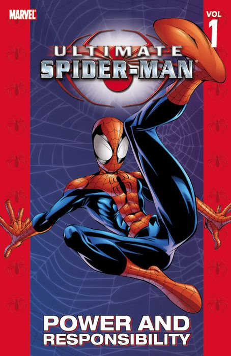 Ultimate Spider-Man: Volume 1: Power and Responsibility