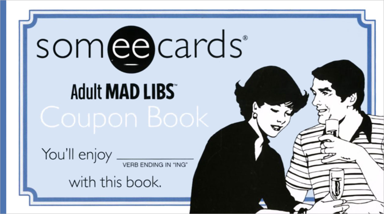 Someecards Mad Libs Coupon Book the amazing world of gumball mad libs