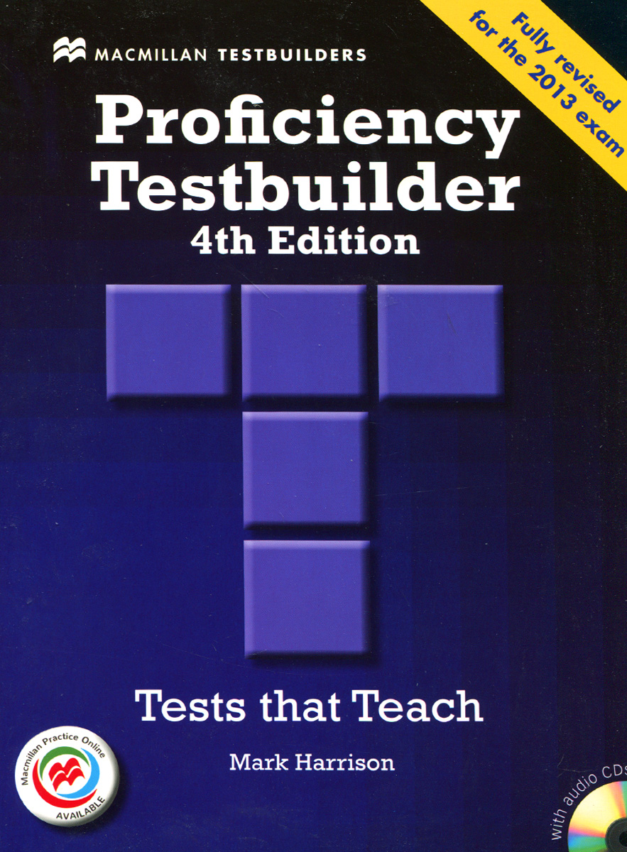 Proficiency Testbuilder: Tests that Teach (+ 2 CD) prepare and practice for the toeic test student s book with answer key