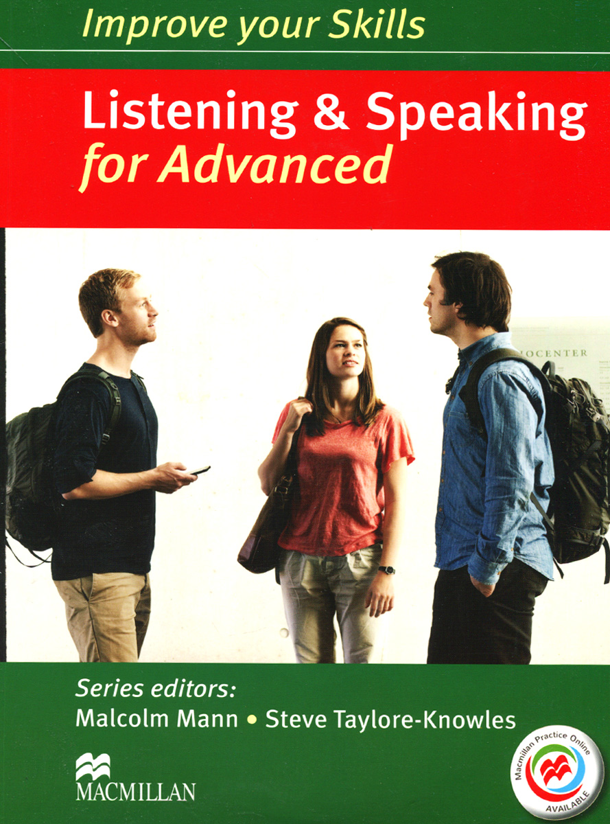 Improve Your Skills: Listening & Speaking for Advanced (+ 3 CD) driscoll l cambridge english skills real reading 3 with answers