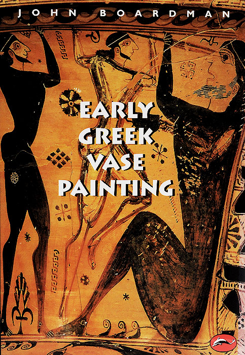 Early Greek Vase Painting: 11th-6th Centuries BC christianity and hellenism in the fifth–century greek east – theodoret s apologetics against the greeks in context