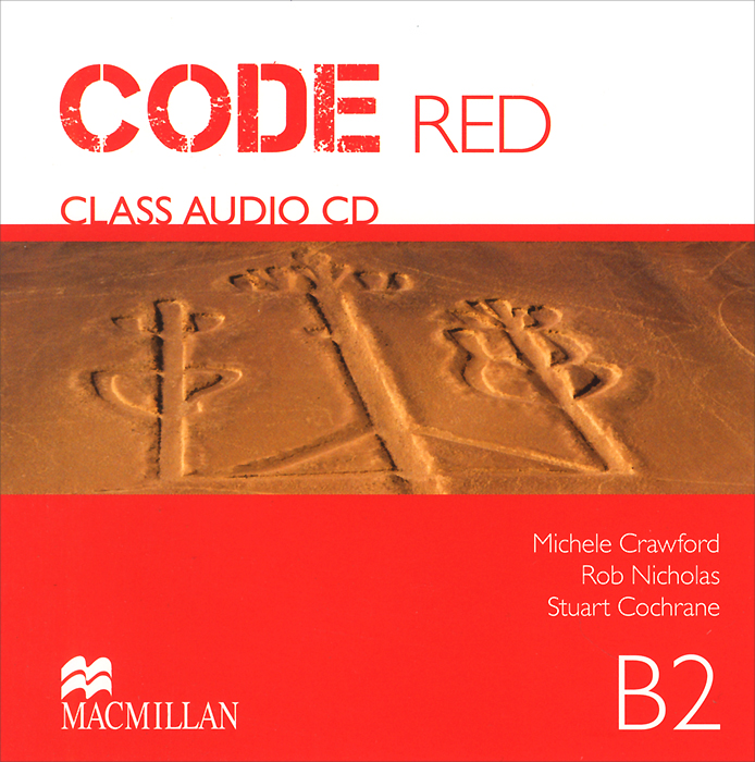 Code Red: Level B2: Class Audio CD: Units1-10 (аудиокурс на CD) welcome starter a class cd для занятий в классе cd